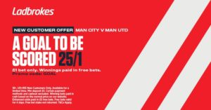Man City v Man United A goal to be scored– 25/1